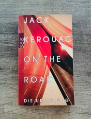 Jack Kerouac On the Road Unterwegs